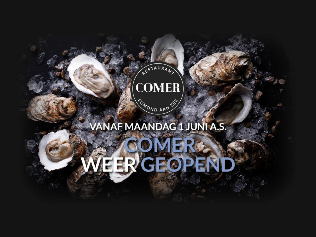 COMER 1 JUNI WEER OPEN!